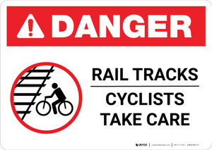 Danger: Rail Tracks - Cyclists Take Care ANSI Landscape - Wall Sign