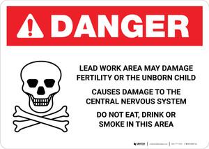 Danger: Lead Work Area May Damage Fertility or Cause Nerve Damage Landscape