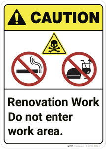 Caution: Do Not Enter Renovation Area ANSI - Wall Sign