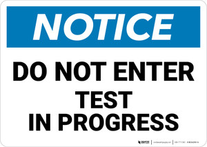 Notice: Do Not Enter Test in Progress - Wall Sign