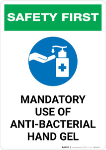 Safety First: Mandatory Use Of Anti-Bacterial Hand Gel With Icon Portrait - Wall Sign