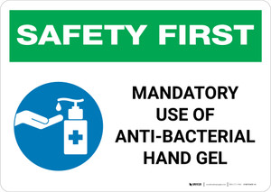 Safety First: Mandatory Use Of Anti-Bacterial Hand Gel with Icon Landscape - Wall Sign