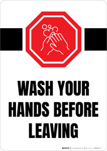 Wash Your Hands Before Leaving with Icon Portrait - Wall Sign
