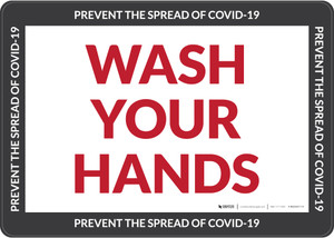 Wash Your Hands Prevent The Spread Of COVID-19 Landscape - Wall Sign