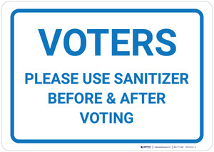 Voters Please Use Sanitizer Before & After Voting Landscape - Wall Sign