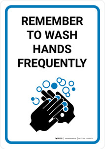 Remember to Wash Hands Frequently with Icon Portrait - Wall Sign
