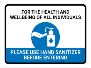 For The Health And Wellbeing Of All - Please Use Hand Sanitizer Landscape - Wall Sign