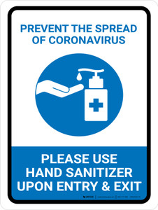 Prevent The Spread Of Coronavirus - Please Use Hand Sanitizer Portrait - Wall Sign