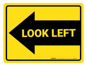 Look Left Arrow - Floor Marking Sign