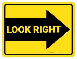 Look Right Arrow - Floor Marking Sign