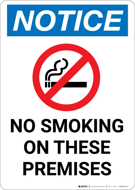 Notice: No Smoking on These Premises - Portrait Wall Sign