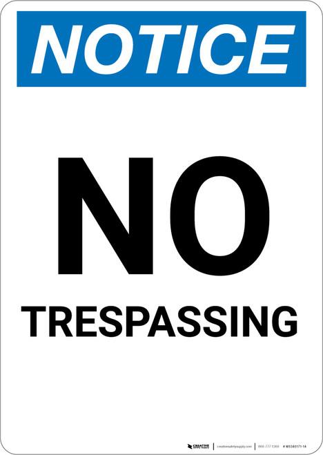 Notice: No Trespassing Large Font - Portrait Wall Sign