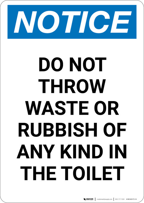 Notice: No Waste Or Rubbish of Any Kind in Toilet - Portrait Wall Sign