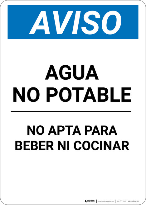 Notice: Non Potable Water Not For Drinking Cooking Spanish - Portrait Wall Sign