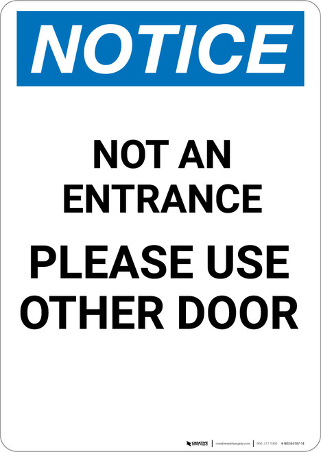 Notice: Not an Entrance - Use Other Door - Portrait Wall Sign