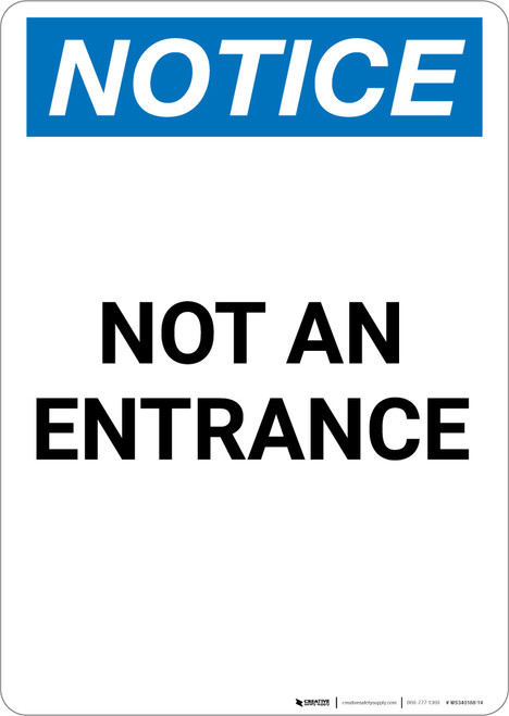 Notice: Not an Entrance - Portrait Wall Sign