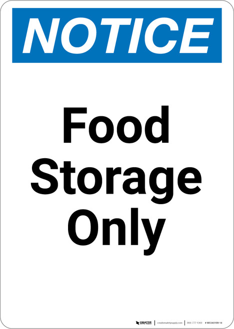 Notice: Food Storage Only - Portrait Wall Sign