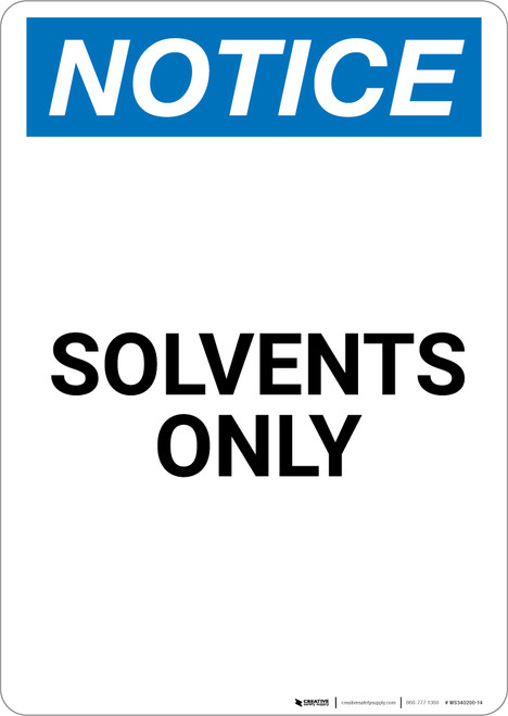 Notice: Solvents Only - Portrait Wall Sign