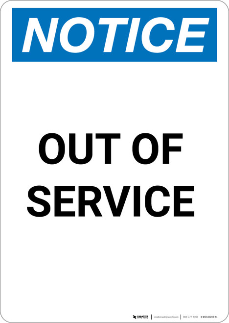 Notice: Out Of Service - Portrait Wall Sign