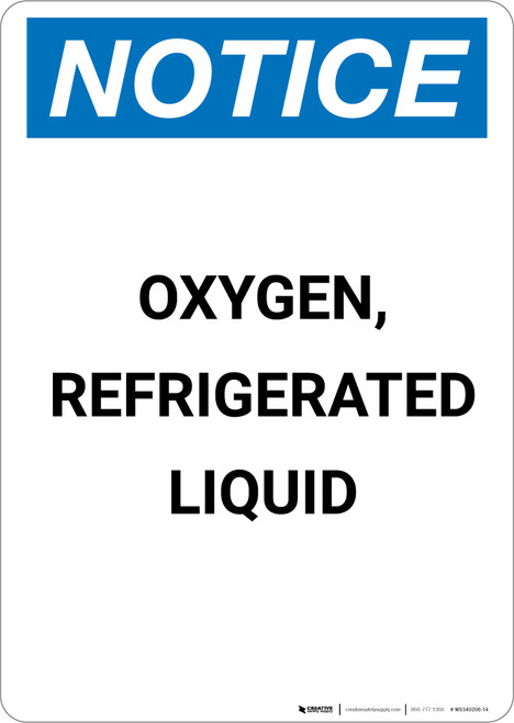 Notice: Oxygen Refrigerated Liquid - Portrait Wall Sign