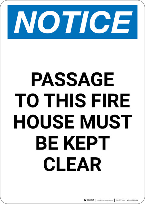 Notice: Passage To Fire House Must Be Kept Clear - Portrait Wall Sign