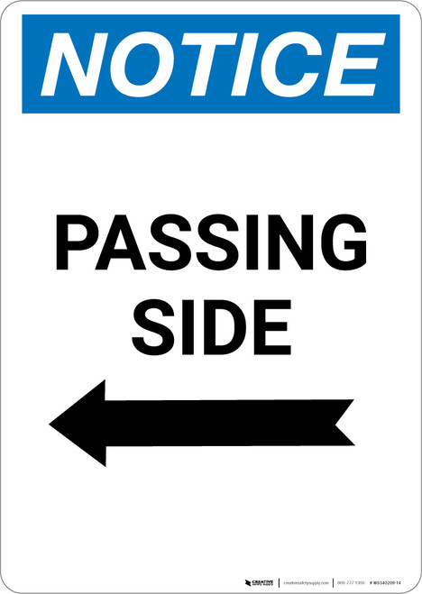 Notice: Passing Side Arrow Left - Portrait Wall Sign