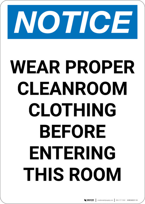 Notice: Wear Proper Cleanroom Clothing Before Entering - Portrait Wall Sign