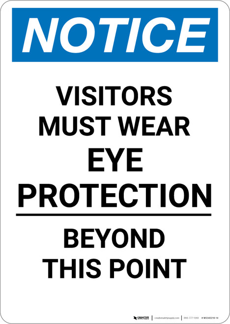 Notice: PPE Visitors Must Wear Eye Protection - Portrait Wall Sign