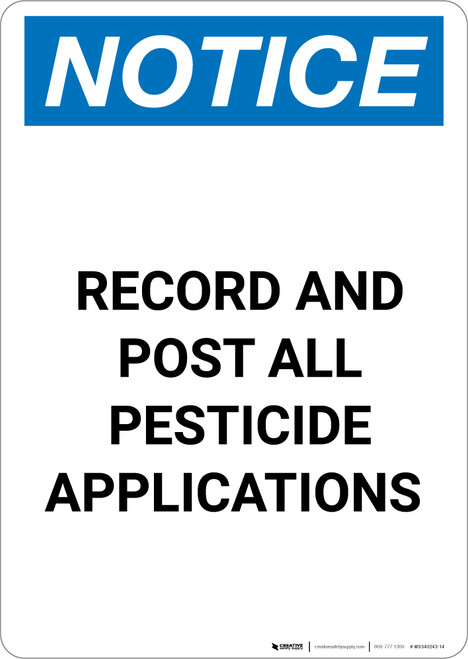 Notice: Record and Post All Pesticide Applications - Portrait Wall Sign
