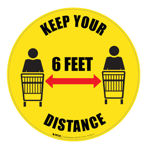 Keep Your Distance - 6 FEET - Floor Sign