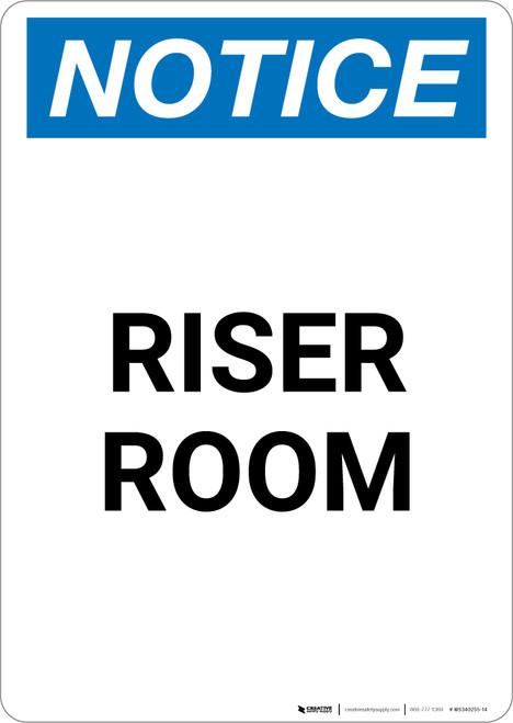 Notice: Riser Room - Portrait Wall Sign