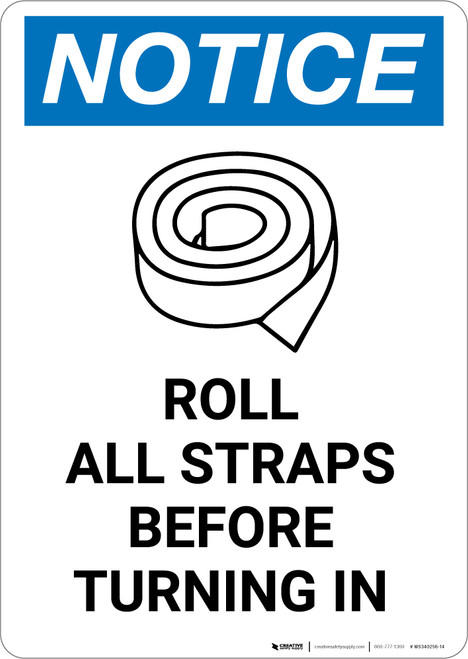 Notice: Roll All Straps Before Turning In with Icon - Portrait Wall Sign