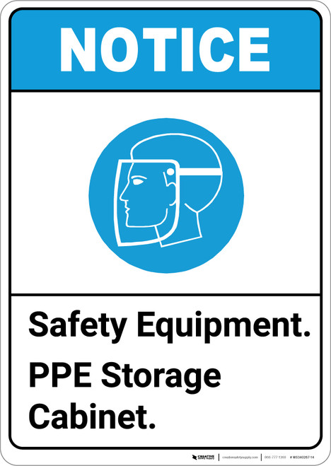 Notice: Safety Equipment PPE Storage Cabinet ANSI with Icon - Portrait Wall Sign