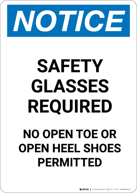 Notice: Safety Glasses Required No Open Toe Or Open Heel Shoes - Portrait Wall Sign