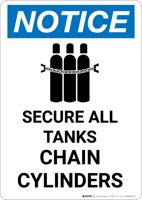 Notice: Secure All Tanks Chain Cylinders with Icon - Portrait Wall Sign