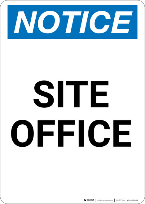 Notice: Site Office - Portrait Wall Sign