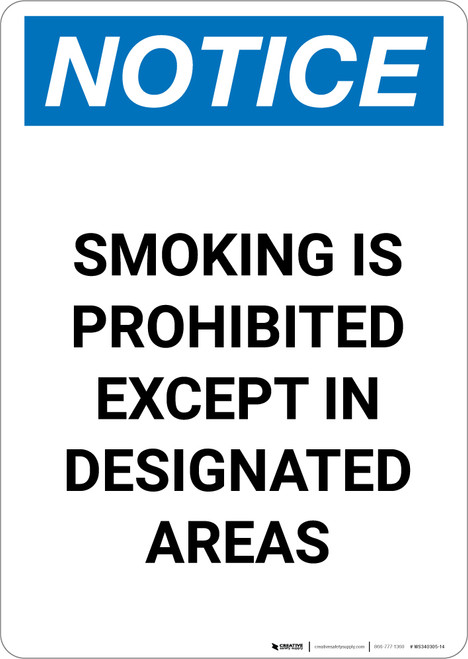 Notice: Smoking Is Prohibited Except Designated Areas - Portrait Wall Sign