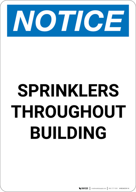 Notice: Sprinklers Throughout Building - Portrait Wall Sign