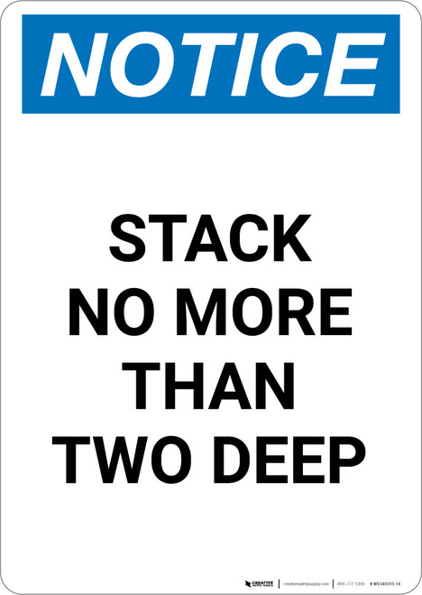 Notice: Stack No More Than Two Deep - Portrait Wall Sign