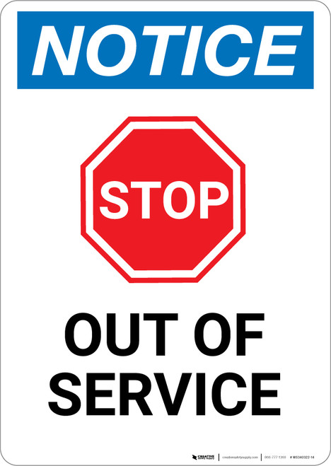 Notice: Stop Out Of Service - Portrait Wall Sign