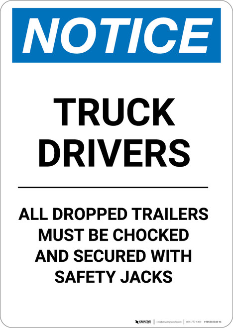 Notice: Truck Drivers All Dropped Trailers Must Be Chocked - Portrait Wall Sign