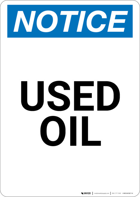 Notice: Used Oil - Portrait Wall Sign