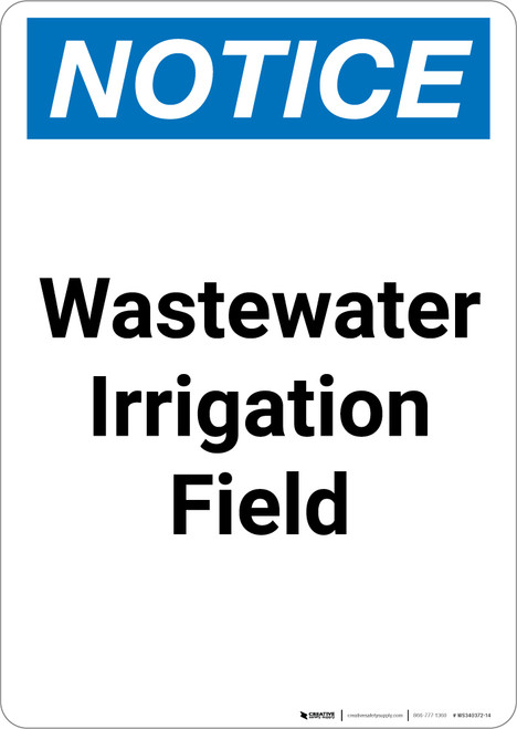 Notice: Wastewater Irrigation Field - Portrait Wall Sign