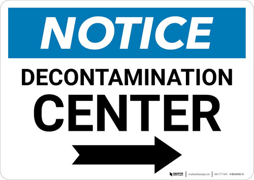 Notice: Decontamination Center Landscape with Right Arrow