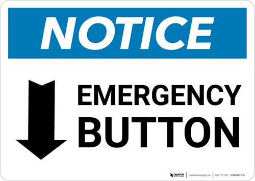 Notice: Emergency Button Landscape with Down Arrow