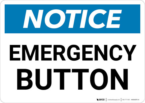 Notice: Emergency Button Landscape