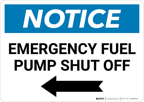 Notice: Emergency Fuel Pump Shut Off with Left Arrow Landscape