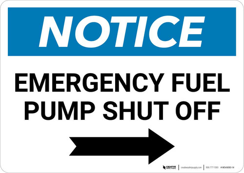 Notice: Emergency Fuel Pump Shut Off with Right Arrow Landscape