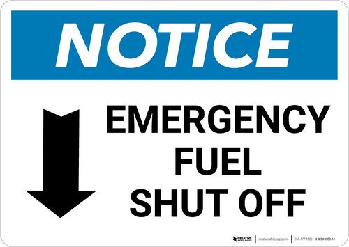 Notice: Emergency Fuel Shut Off with Down Arrow Landscape