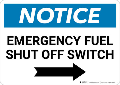 Notice: Emergency Fuel Shut Off Switch with Right Arrow Landscape